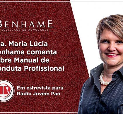 Dra. Maria Lucia Benhame comenta sobre Manual de conduta Profissional