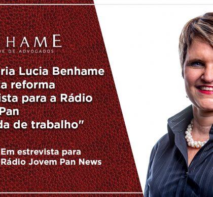 """Maria Lucia Benhame comenta reforma trabalhista para a Rádio Jovem Pan """"Jornada de trabalho"""""""