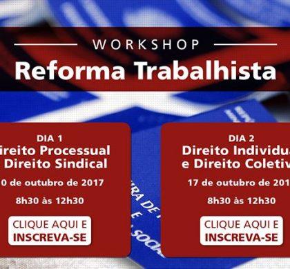 Dra. Maria Lucia Benhame em Workshop – Reforma Trabalhista
