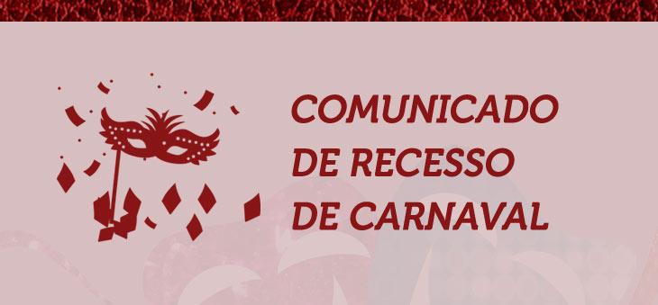 Comunicado de recesso de carnaval