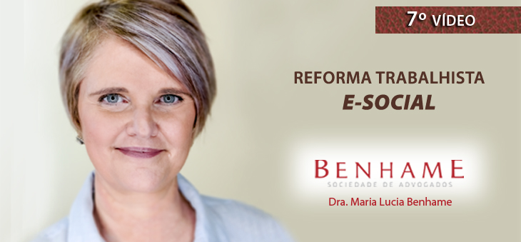 7º VÍDEO – Reforma Trabalhista – E-SOCIAL