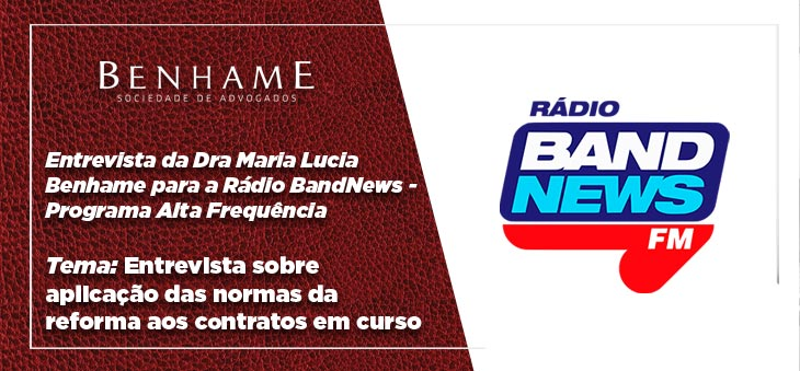 Entrevista da Dra Maria Lucia Benhame para a Rádio BandNews
