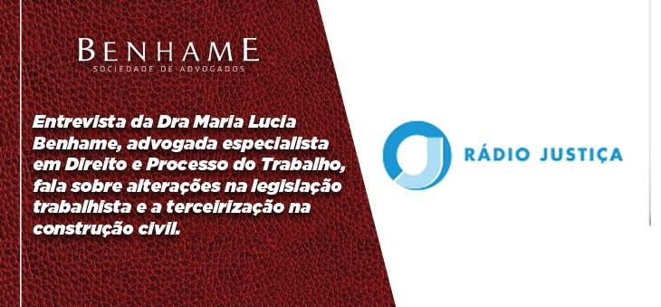 Entrevista com Dra Maria Lucia Benhame para a Rádio Justiça