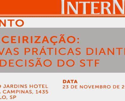 Seminário InterNews Terceirização: novas práticas diante da decisão do STF