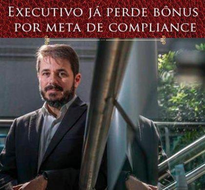 Matéria no Jornal Estadão fala sobre Executivo já perde bônus por meta de compliance