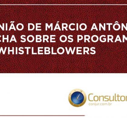 Opinião de Márcio Antônio Rocha sobre os programas de whistleblowers