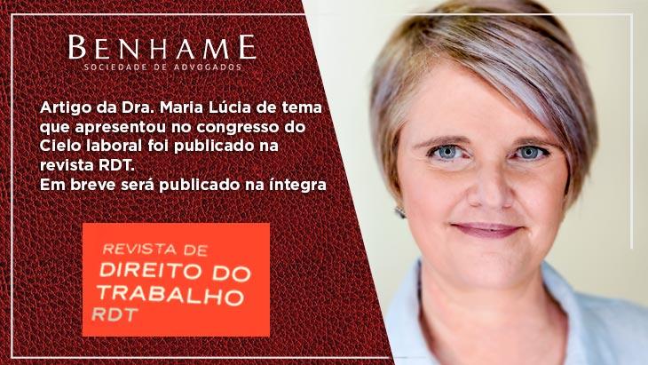 Artigo da Dra. Maria Lúcia de tema que apresentou no congresso do Cielo laboral foi publicado na revista RDT.