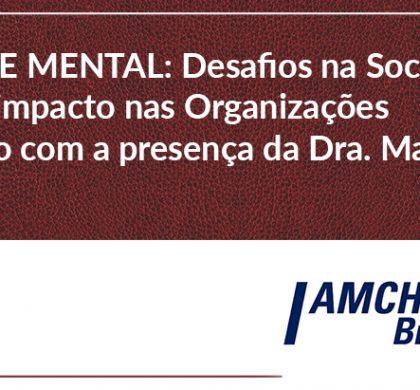REUNIÃO ESPECIAL DE GESTÃO DE PESSOAS | SAÚDE MENTAL: DESAFIOS NA SOCIEDADE E SEU IMPACTO NAS ORGANIZAÇÕES