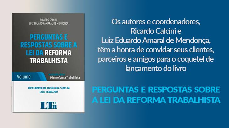 Coquetel de lançamento do livro: Perguntas e Respostas sobre a Lei da Reforma Trabalhista no dia 11 de Novembro de 2019