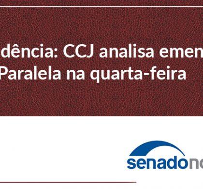 Previdência: CCJ analisa emendas à PEC Paralela na quarta-feira