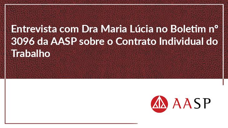 Entrevista com Dra Maria Lúcia no Boletim nº 3096 da AASP sobre o Contrato Individual do Trabalho