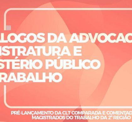 ESA – II Diálogo da Advocacia, Magistratura e Ministério Público do Trabalho