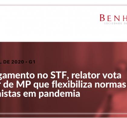 Em julgamento no STF, relator vota a favor de MP que flexibiliza normas trabalhistas em pandemia
