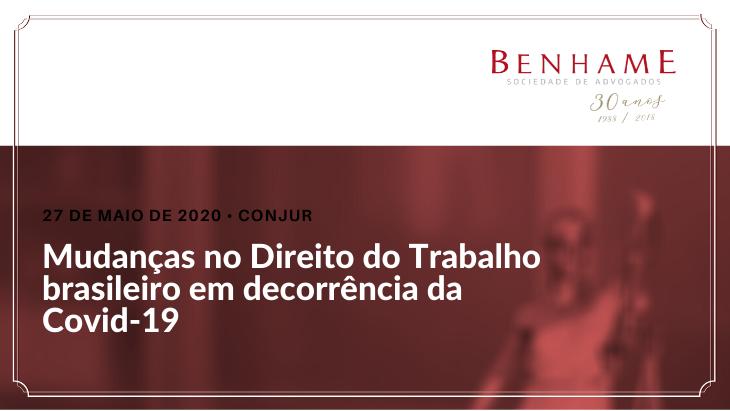 Mudanças no Direito do Trabalho brasileiro em decorrência da Covid-19