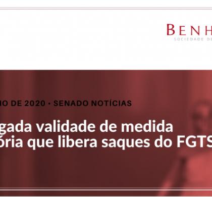 Prorrogada validade de medida provisória que libera saques do FGTS