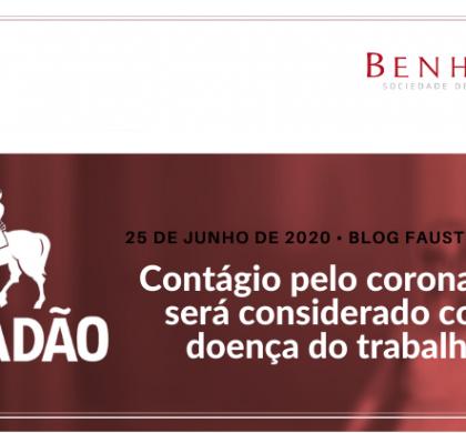 Blog Fausto Macedo – Contágio pelo coronavírus será considerado como doença do trabalho?