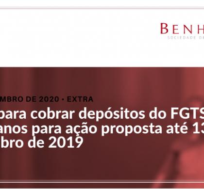 Prazo para cobrar depósitos do FGTS é de 30 anos para ação proposta até 13 de novembro de 2019