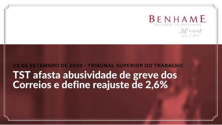 TST afasta abusividade de greve dos Correios e define reajuste de 2,6%