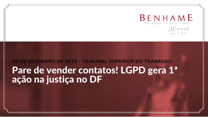 Pare de vender contatos! LGPD gera 1ª ação na justiça no DF