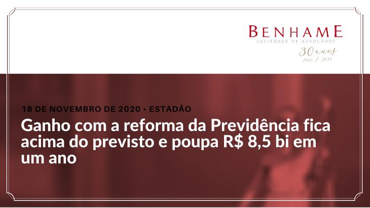 Ganho com a reforma da Previdência fica acima do previsto e poupa R$ 8,5 bi em um ano