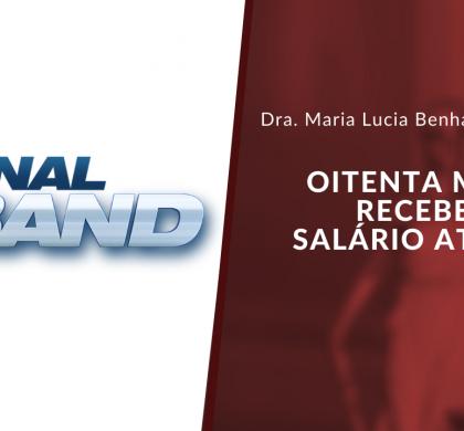 JORNAL DA BAND: Dra Maria Lúcia comenta sobre o 13º salário